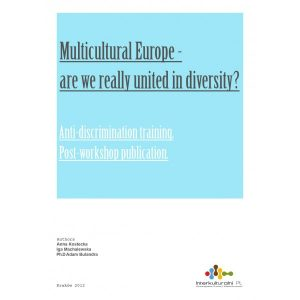 Multicultural Europe - are we really unites in diversity Anti-discrimination training