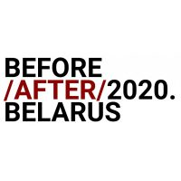 """""""Before / After / 2020. Belarus"""""""