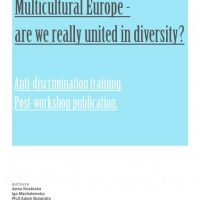 """""""Multicultural Europe – are we really united in diversity?"""""""