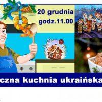 Zapraszamy do obejrzenia warsztatów kulinarnych 'Kuchnia ukraińska online'
